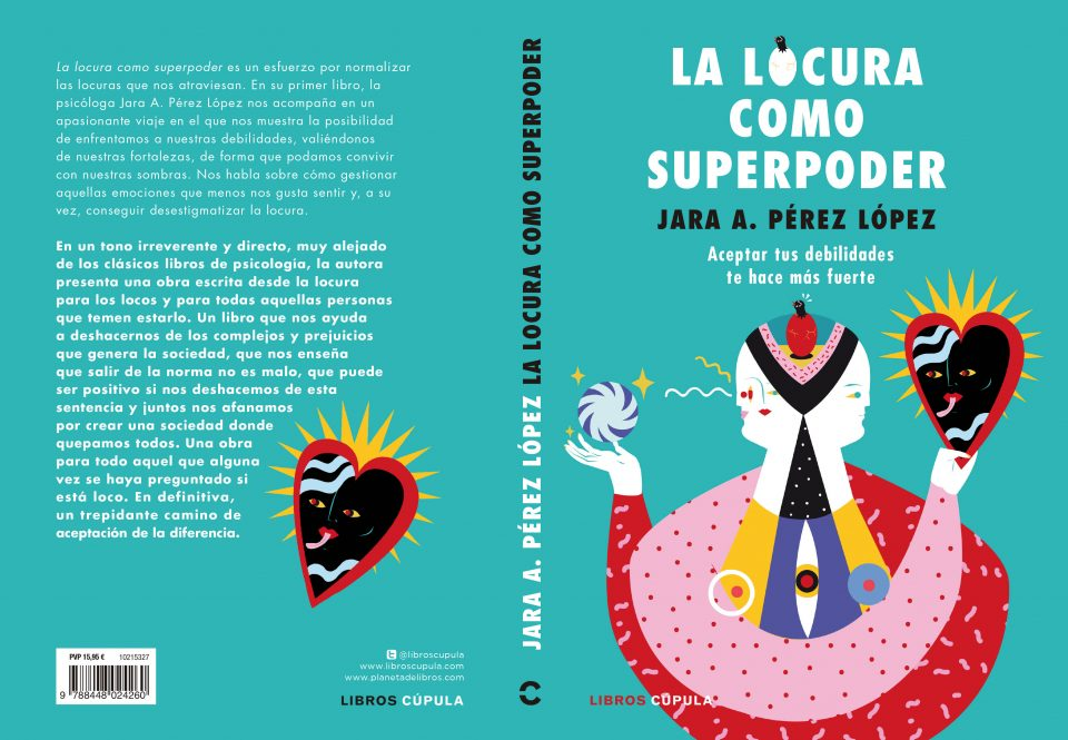 la locura como superpoder jara perez 2019 - la locura como superpoder jara perez 2019